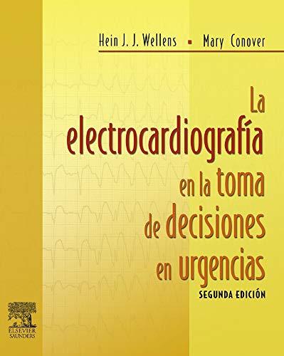 La electrocardiografía en la toma de decisiones en urgencias por H Wellens