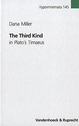The Third Kind in Plato's Timaeus (Hypomnemata) (Plato Für Kinder)