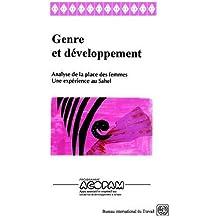 Genre Et Developpement. Analyse de la Place Des Femmes. Une Experience Au Sahel