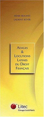 Adages et Locutions latines du Droit Français Coffret 2 volumes (ancienne édition) par Henri Roland, Laurent Boyer