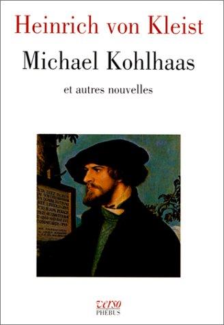 Michael Kohlhaas et autres nouvelles