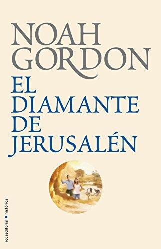 El diamante de Jerusalén (BIBLIOTECA NOAH GORDON) por Noah Gordon