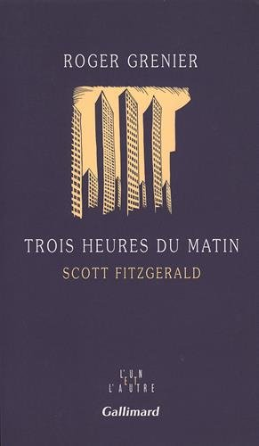 Trois heures du matin: Scott Fitzgerald