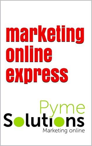 marketing online express: eBook por luis angel baguena rodriguez