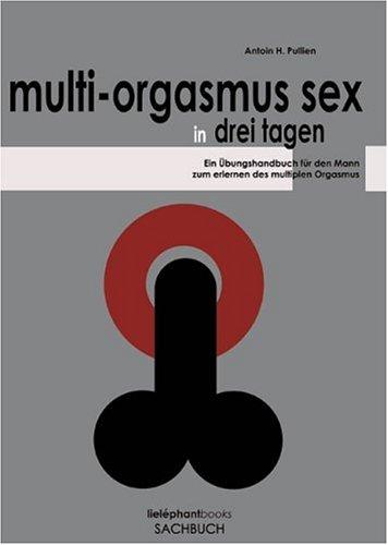 Frauen haben multiple Orgasmen
