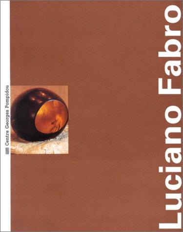 Luciano Fabro: Musée national d'art moderne : Centre de création industrielle, Centre Georges Pompidou, Paris par  Collectif
