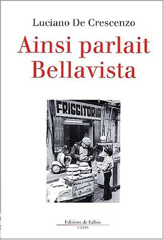 Ainsi parlait Bellavista
