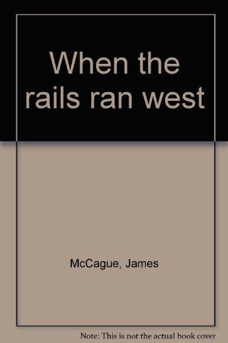 when-the-rails-ran-west