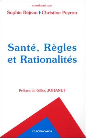 Santé, Règles et Rationalités