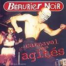 Le Carnaval des agités [Import allemand]