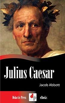 Julius Caesar (illustrated) por Jacob Abbott epub