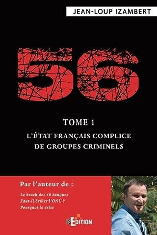 Livres Faits De Societe - 56 - Tome 1 : L'État français