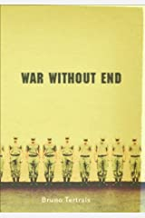 War Without End: The View From Abroad by Bruno Tertrais (2005-04-01) Hardcover
