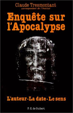 Enquête sur l'Apocalypse : Auteur, datation, signification