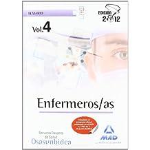 Enfermeros/as del Servicio Navarro de Salud-Osasunbidea. Temario volumen IV: 4 (Osasunbidea 2012)