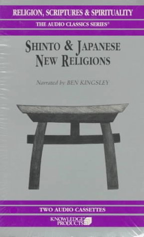 Shinto & Japanese New Religions (Religion, Scriptures and Spirituality)