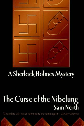 Curse of the Nibelung - A Sherlock Holmes Mystery Book by North Sam Paperback