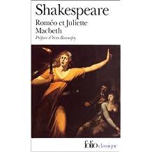 Roméo et Juliette ; MacBeth