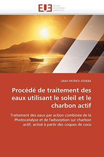 Procédé de traitement des eaux utilisant le soleil et le charbon actif