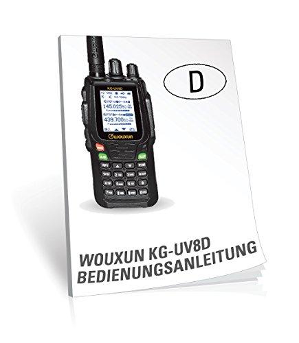 Preisvergleich Produktbild Wouxun KG-UV8D Bedienungsanleitung Deutsch