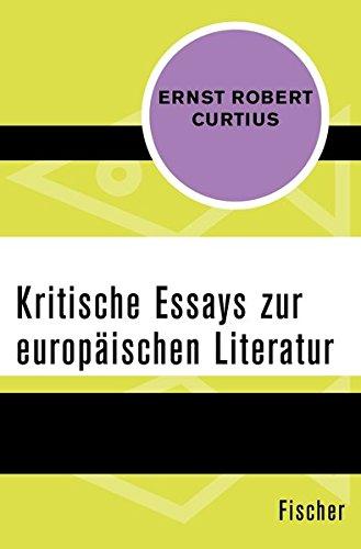 Kritische Essays zur europäischen Literatur