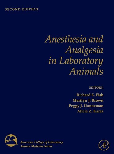 Anesthesia and Analgesia in Laboratory Animals (American College of Laboratory Animal Medicine) (2008-07-21)