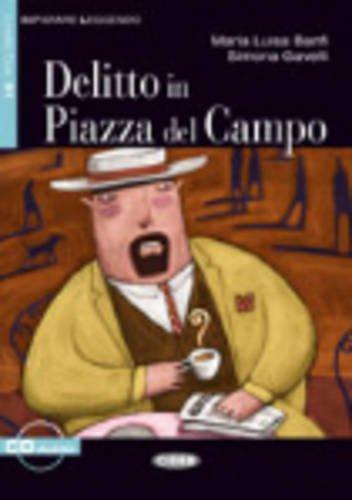 Delitto In Piazza Del Campo. Libro (+CD) (Imparare leggendo)