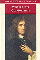 Old Mortality (Oxford World's Classics) by Sir Walter Scott (1999-10-07)
