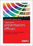 Image de Organizzare presentazioni efficaci. Progettare e r
