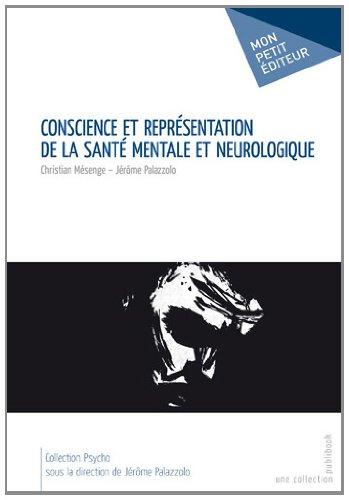 Conscience et représentation de la santé mentale et neurologique