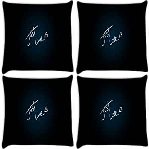 Snoogg Just Live Pack Of 4 Digitally Printed Cushion Cover Pillows 16 X 16 Inch