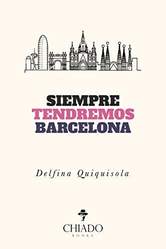 Siempre tendremos Barcelona