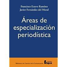 Areas De Especializacion Periodistica