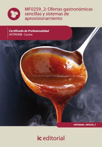 Ofertas gastronómicas sencillas y sistemas de aprovisionamiento