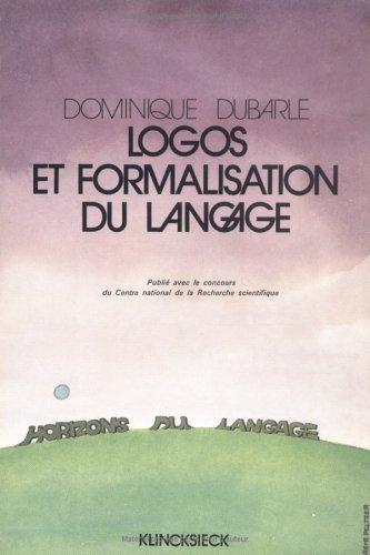 Logos et formalisation du langage