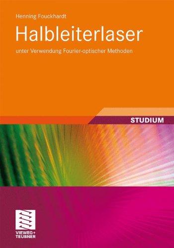 Halbleiterlaser: unter Verwendung Fourier-optischer Methoden