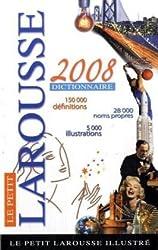 LE Petit Larousse Illustre 2008