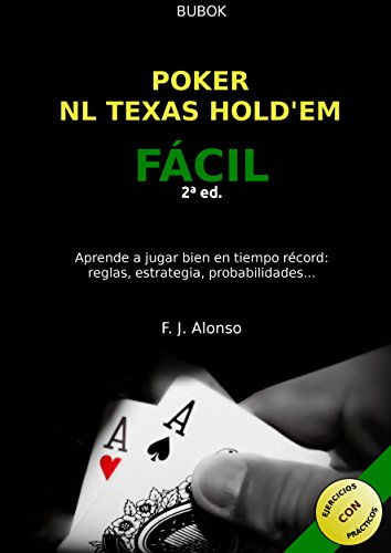 Descargar Libro Poker NL Texas Hold'em Fácil de Francisco J. Alonso Paz
