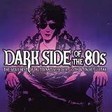Dark Side of the 80s