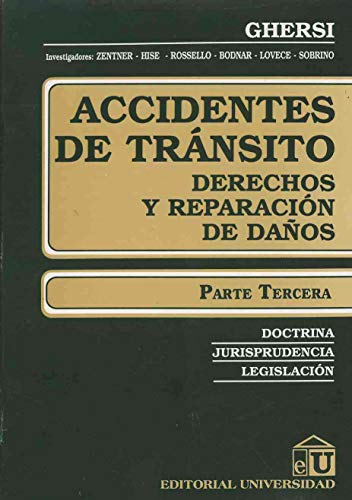 Accidentes de Transito - Parte Tercera por Carlos Ghersi