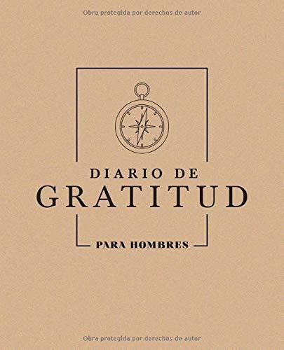 Diario de gratitud: Para hombres