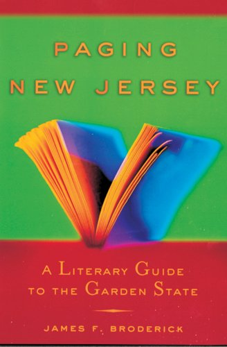 Paging New Jersey: A Literary Guide to the Garden State