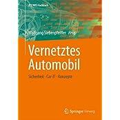 Vernetztes Automobil: Sicherheit - Car-IT - Konzepte (ATZ/MTZ-Fachbuch)