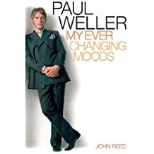 Paul Weller: My Ever Changing Moods