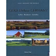 Golf Deluxe Germany: Golfen - Residieren - Geniessen. Edition Topf bei ReiseArt