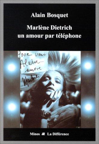 Marlène Dietrich un amour par téléphone