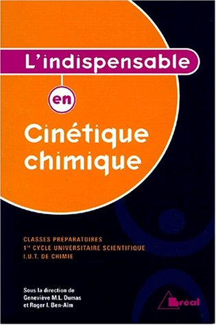 L'indispensable en cinetique chimique