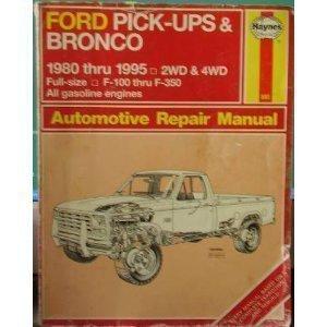 Haynes Ford Pickup & Bronco 1980-95 (Hayne's Automotive Repair Manual)