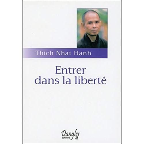 Entrer dans la liberté : Introduction à la formation des moines et des moniales dans la tradition bouddhiste