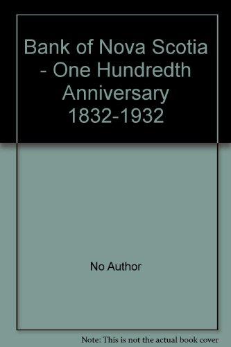 bank-of-nova-scotia-one-hundredth-anniversary-1832-1932